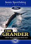 Fox Sports Inside Sportfishing - The Grander